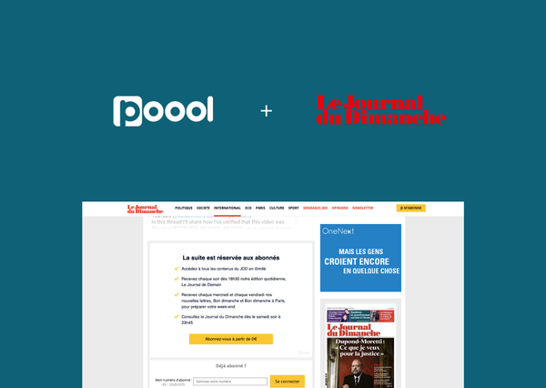Success Story - How French newspaper Le Journal du Dimanche (JDD) is using Poool Access to launch its digital subscription offer